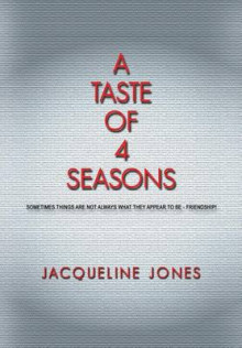 A Taste of 4 Seasons av Jacqueline Jones (Heftet)