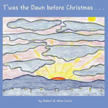 T'Was the Dawn Before Christmas av Robert Lewis og Alice Lewis (Heftet)