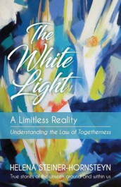 The White Light av Helena Steiner-Hornsteyn (Heftet)