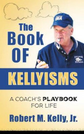 The Book of Kellyisms av Robert M Kelly (Heftet)