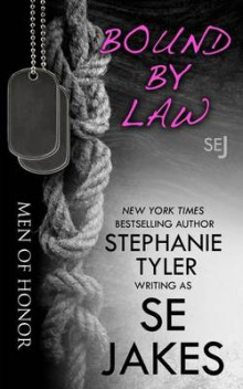 Bound by Law av Se Jakes og Stephanie Tyler (Heftet)