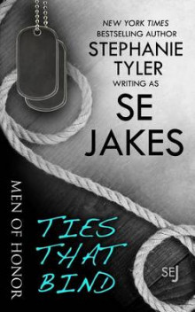 Ties That Bind av Se Jakes og Stephanie Tyler (Heftet)