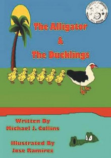 The Alligator & the Ducklings av Michael Collins (Heftet)