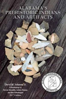 Alabama's Prehistoric Indians and Artifacts av David Johnson (Heftet)