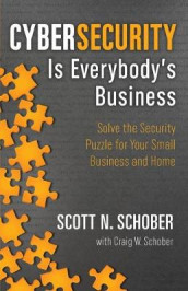 Cybersecurity Is Everybody's Business av Craig W Schober og Scott N Schober (Heftet)