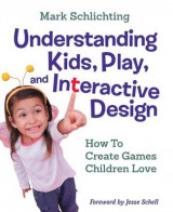 Omslag - Understanding Kids, Play, and Interactive Design