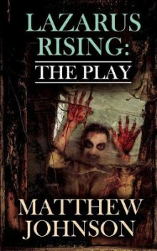 Lazarus Rising av Matthew Johnson (Heftet)