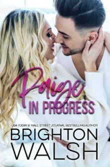 Paige in Progress av Brighton Walsh (Heftet)
