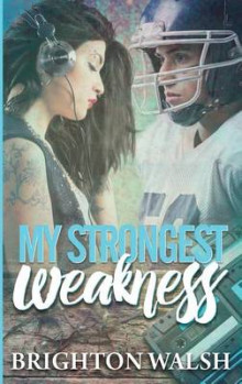 My Strongest Weakness av Brighton Walsh (Heftet)