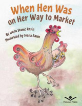 Omslag - When Hen Was on Her Way to Market