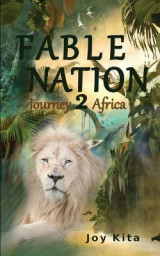 Omslag - Fable Nation 2- Journey to Africa