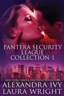 Pantera Security League Collection One av Alexandra Ivy og Laura Wright (Heftet)