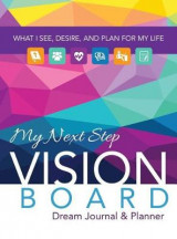 Omslag - My Next Step Vision Board Dream Journal & Planner