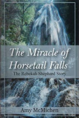 Omslag - The Miracle of Horsetail Falls