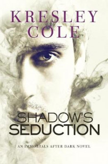 Shadow's Seduction av Kresley Cole (Heftet)
