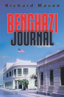 Benghazi Journal av Richard Mason (Heftet)