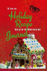Omslag - The Holiday Recipe Gift Book Journal