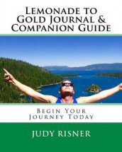 Lemonade to Gold Journal & Companion Guide av Judy L Risner (Heftet)