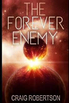 The Forever Enemy av Craig Robertson (Heftet)
