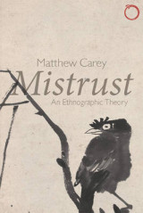 Omslag - Mistrust - An Ethnographic Theory