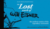 The Lost Work of Will Eisner av Will Eisner (Innbundet)