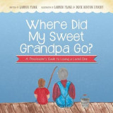 Omslag - Where Did My Sweet Grandpa Go?