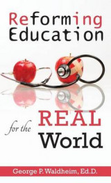 Omslag - Reforming Education for the Real World