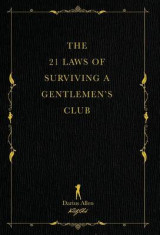 Omslag - The 21 Laws of Surviving a Gentlemen's Club