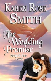 The Wedding Promise av Karen Rose Smith (Heftet)