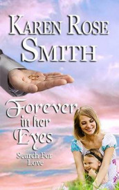 Forever In Her Eyes av Karen Rose Smith (Heftet)