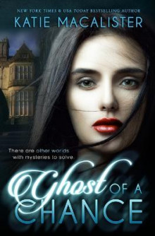 Ghost of a Chance av Katie MacAlister (Heftet)