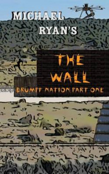 The Wall av Michael Ryan (Heftet)