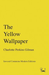 Omslag - The Yellow Wallpaper