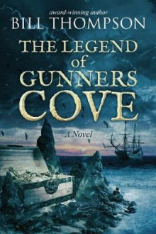 The Legend of Gunners Cove av Bill Thompson (Heftet)