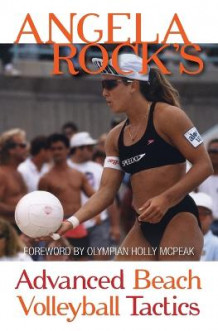 Angela Rock's Advanced Beach Volleyball Tactics av Angela Rock (Heftet)