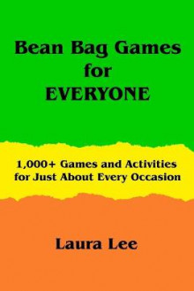 Bean Bag Games for Everyone av Laura Lee (Heftet)