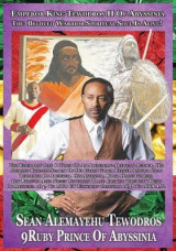 Omslag - Tewodros Is Alive! the Biography Life & Times of an Ethiopian-American Military Soldier in Search of His Ancestor, the Emperor & King