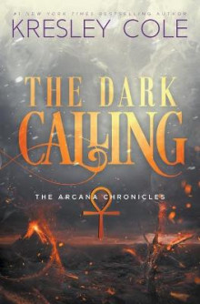 The Dark Calling av Kresley Cole (Heftet)