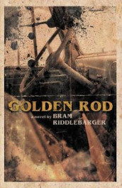 Golden Rod av Bram Riddlebarger (Heftet)