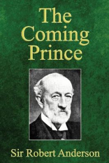 The Coming Prince av Robert Anderson (Heftet)
