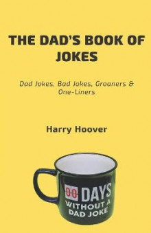 The Dad's Book Of Jokes av Harry Hoover (Heftet)