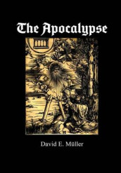 The Apocalypse av David E Muller (Innbundet)