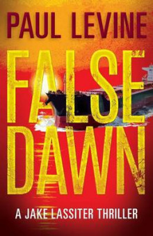 False Dawn av Paul Levine (Heftet)