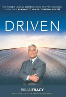 Driven av Brian Tracy (Innbundet)
