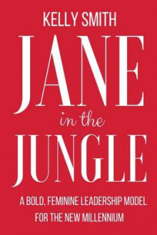 Jane in the Jungle av Kelly Smith (Heftet)