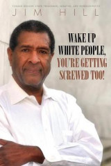 Omslag - Wake Up White People, You're Getting Screwed Too!