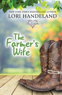 The Farmer's Wife av Lori Handeland (Heftet)