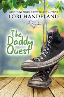 The Daddy Quest av Lori Handeland (Heftet)