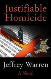 Justifiable Homicide av Jeffrey Warren (Heftet)