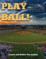 Omslag - Play Ball! the Story of Little League Baseball